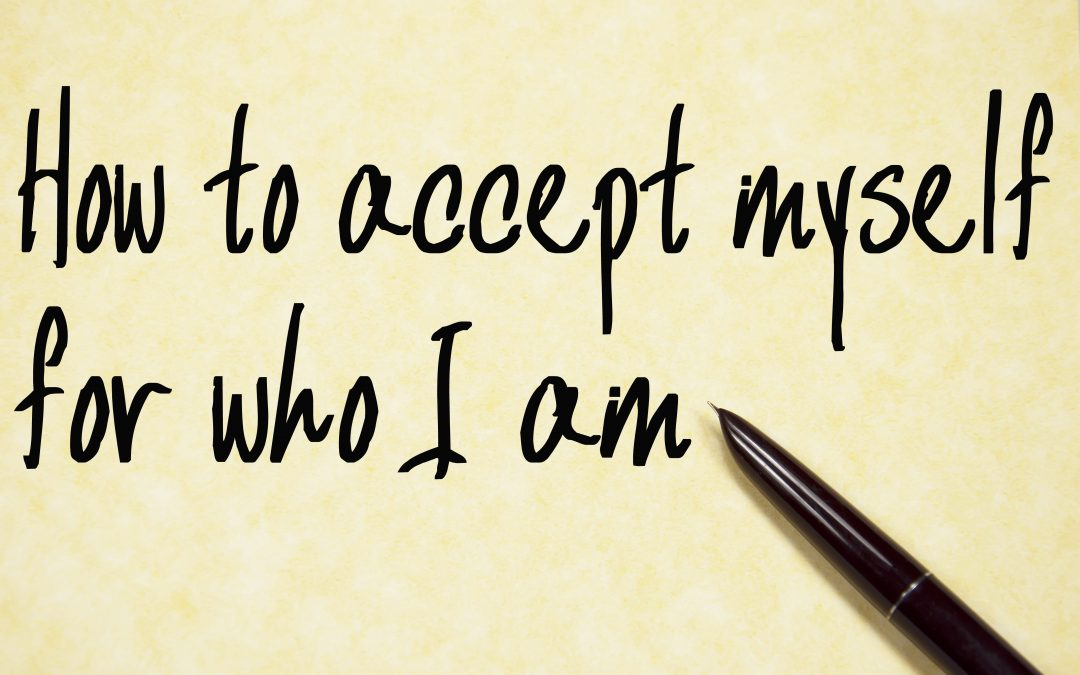 9 Ways to Begin Accepting Yourself