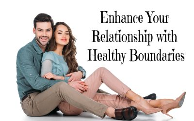 Enhance Your Relationship with Healthy Boundaries