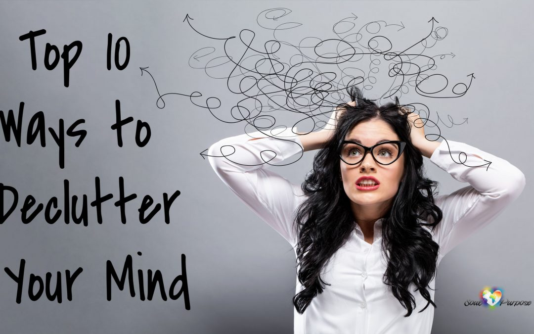 Top 10 Ways to Declutter Your Mind